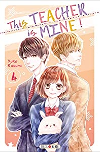 This Teacher is Mine! Edition simple Tome 4