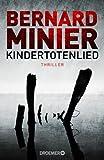 'Kindertotenlied: Thriller' von Bernard Minier