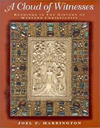 A Cloud of Witnesses: Readings in the History of Western Christianity by Joel F. Harrington (2000-10-11)