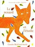 renard et l'étoile (Le) | Bickford-Smith, Coralie - Auteur, Illustrateur