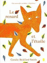 Le renard et l'étoile par Coralie Bickford-Smith