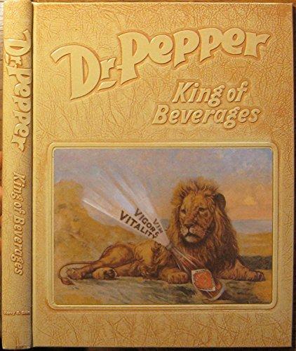 dr-pepper-king-of-beverages