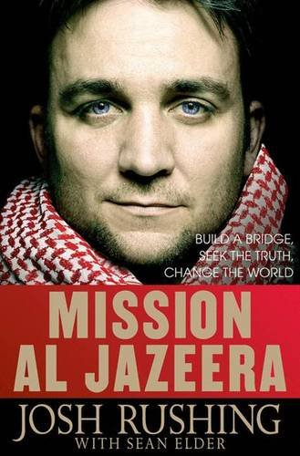 mission-al-jazeera-build-a-bridge-seek-the-truth-change-the-world