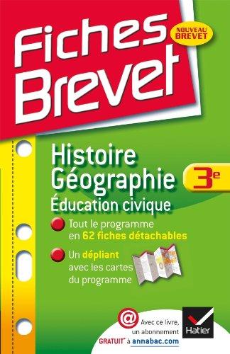Fiches Brevet Histoire-Géographie Éducation civique 3e: Fiches de cours - Troisième