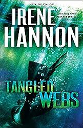 Tangled Webs (Men of Valor Book #3): A Novel