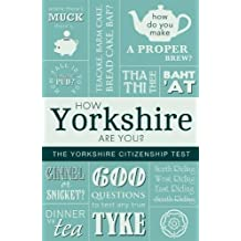 How Yorkshire Are You? The Yorkshire Citizenship Test