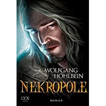 Nekropole (Chronik der Unsterblichen, Band 15)
