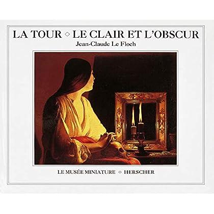 La Tour - Le clair et l'obscur