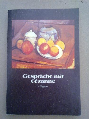 Gespräche mit Cezanne.