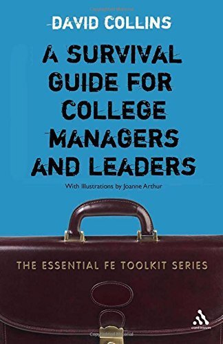 Survival Guide for College Managers and Leaders (Essential Fe Toolkit) by Collins, David (2006) Paperback