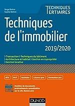 Techniques de l'immobilier 2019/2020 de Serge Bettini
