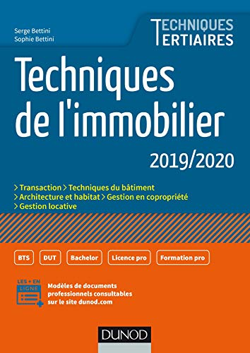 Techniques de l'immobilier 2019/2020 par  Serge Bettini, Sophie Bettini