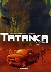 Tatanka, Tome 3 : Mutation