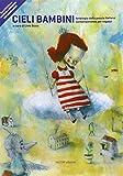 Cieli bambini. Antologia della poesia italiana contemporanea per ragazzi