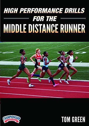 Preisvergleich Produktbild High Performance Drills for the Middle Distance Runner by Tom Green