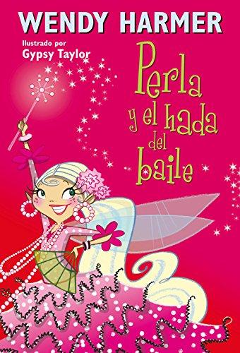 Perla y el hada del baile (Perla): 15 por Wendy Harmer