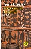 Afrikanische Tragödie: Roman - Doris Lessing