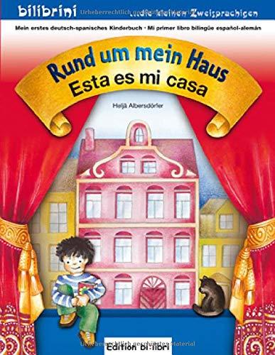 Rund um mein Haus: Esta es mi Casa / Kinderbuch Deutsch-Spanisch
