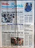 NOUVELLE REPUBLIQUE SPORTS (LA) [No 83] du 04/09/1989 - TENNIS / NOAH - LES RESULTATS - VOILE / COURSE AUTOUR DU MONDE - LAURENT MALLE - FOOT / EQUIPE DE FRANCE - NORVEGE - CYCLISME / PAVEL TONKOV ET SA GARDE ROUGE - ATO / PROST CHEZ FERRARI - RUGBY / LES SPRINGBOKS...