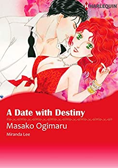 A Date With Destiny (Harlequin comics) by [Lee, Miranda]