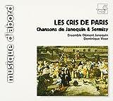 Songtexte von Ensemble Clément Janequin, Dominique Visse - Les Cris de Paris: Chansons de Janequin & Sermisy
