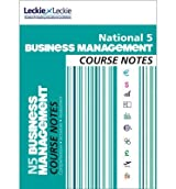 [( National 5 Business Management Course Notes )] [by: Lee Coutts] [Jun-2013]