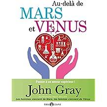 Au-delà de Mars et Venus : Passer à un amour supérieur (COUPLE)