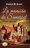 La mansión de Somerset: Misterio y pasión sobrenatural (Mentes atrapadas nº 3)