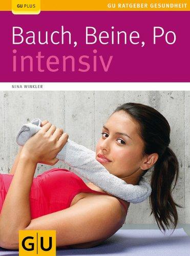 Buchseite und Rezensionen zu 'Bauch, Beine, Po intensiv (GU Ratgeber Gesundheit)' von Nina Winkler