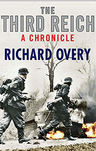The Third Reich: A Chronicle por Richard Overy