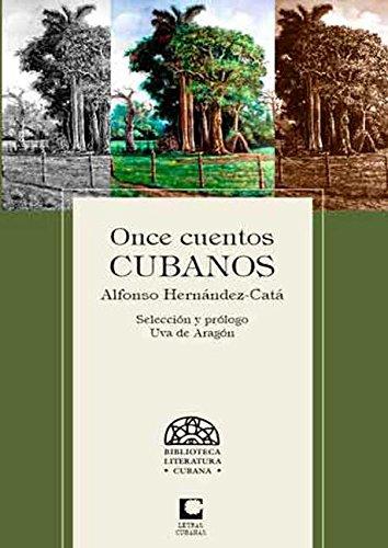 Once cuentos cubanos por Alfonso Hernández Catá
