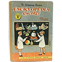 Mis terceros pasos, grado 1º (Enciclopedia escolar)