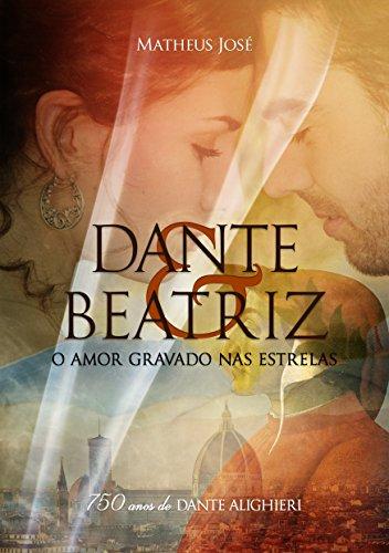 dante-e-beatriz-o-amor-gravado-nas-estrelas-portuguese-edition