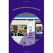 Introduzione ai puzzle rotativi [rotopuzzle]: Un libro per comprendere i rotopuzzle. Un software per crearli e giocare contro il computer!