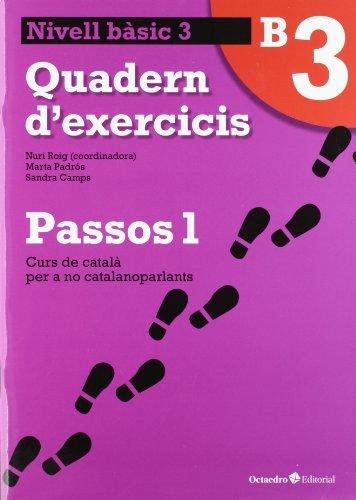 Passos 1 Bàsic. Quadern d'exercicis B3 (Curs de català per a no catalanoparlants)