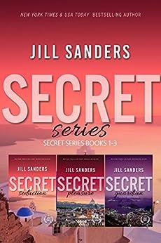 Secret Series Books 1-3 (English Edition) par [Sanders, Jill]