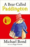 A Bear Called Paddington (Paddington Bear Book 1) by Michael Bond