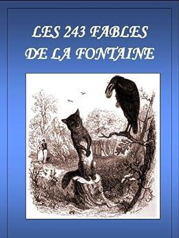 Les 243 fables de La Fontaine (Annoté) (French Edition) von [de La Fontaine, Jean]