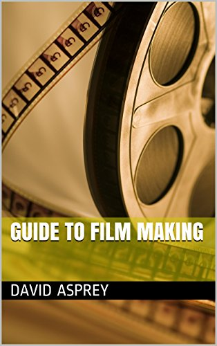 guide-to-film-making-english-edition