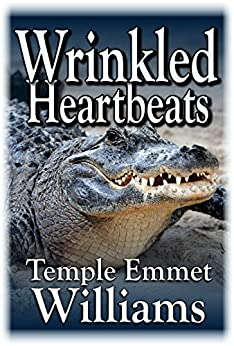 Wrinkled Heartbeats by [Williams, Temple Emmet]