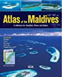Atlas of the Maldives: A Reference fo...