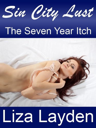 The Seven Year Itch (Sin City Lust #1)