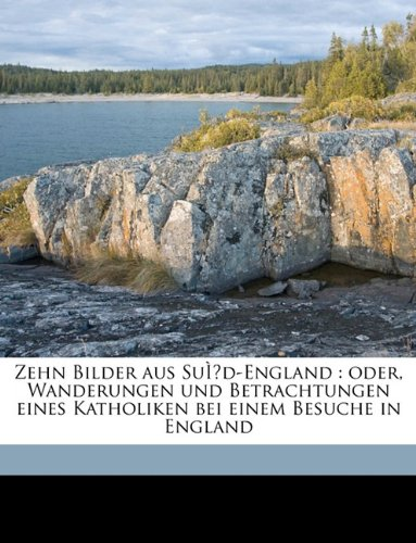 Zehn Bilder Aus Sud-England