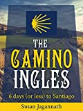 The Camino Ingles: 6 days (or less) to Santiago