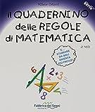 Il quadernino delle regole di matematica. Per la Scuola elementare