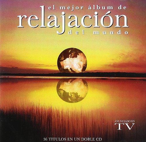 El Mejor Álbum De Relajación Del Mundo