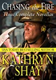 Chasing the Fire (Hidden Cove Firefighters series Book 6)