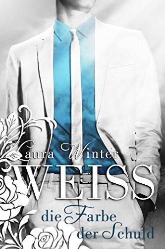 Buchseite und Rezensionen zu 'Weiss - Die Farbe der Schuld (Liebesroman): Band 1' von Laura Winter