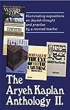 Artscroll: Aryeh Kaplan Anthology Volume II by Rabbi Aryeh Kaplan
