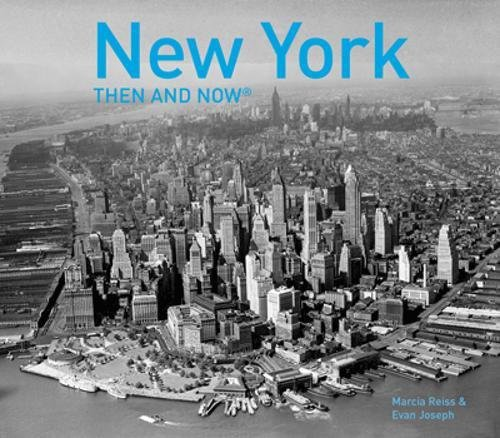 New York Then and Now por Marcia Reiss